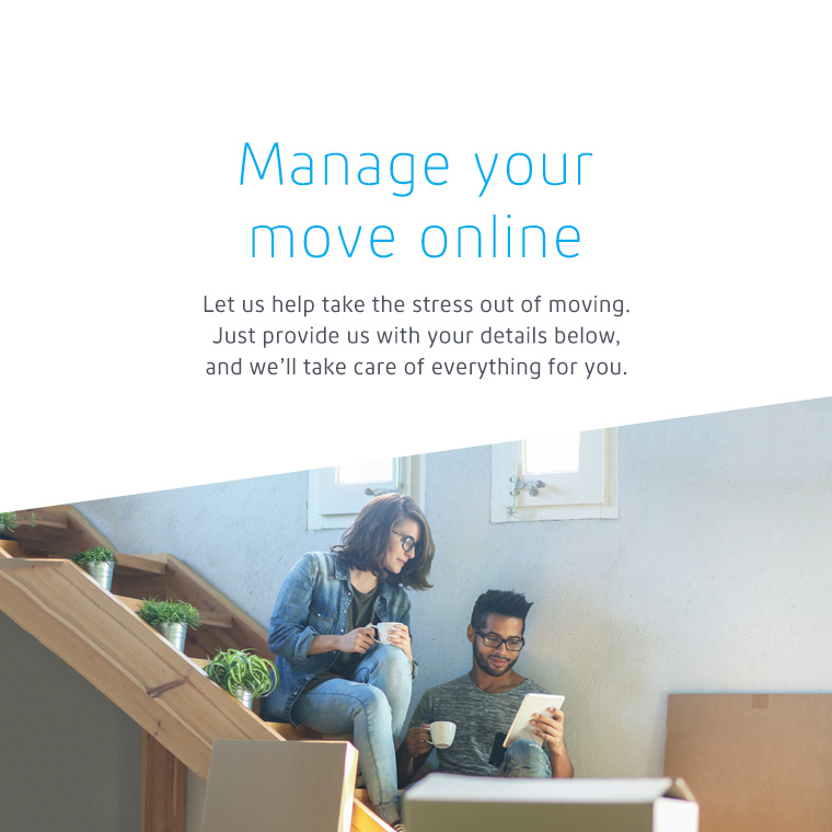 Manage your move online