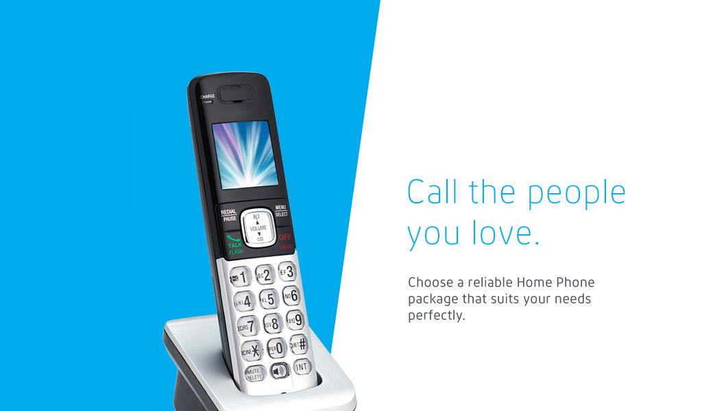 Choose a reliable Home Phone package that suits your needs perfectly.