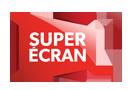 SUPER ÉCRAN 1
