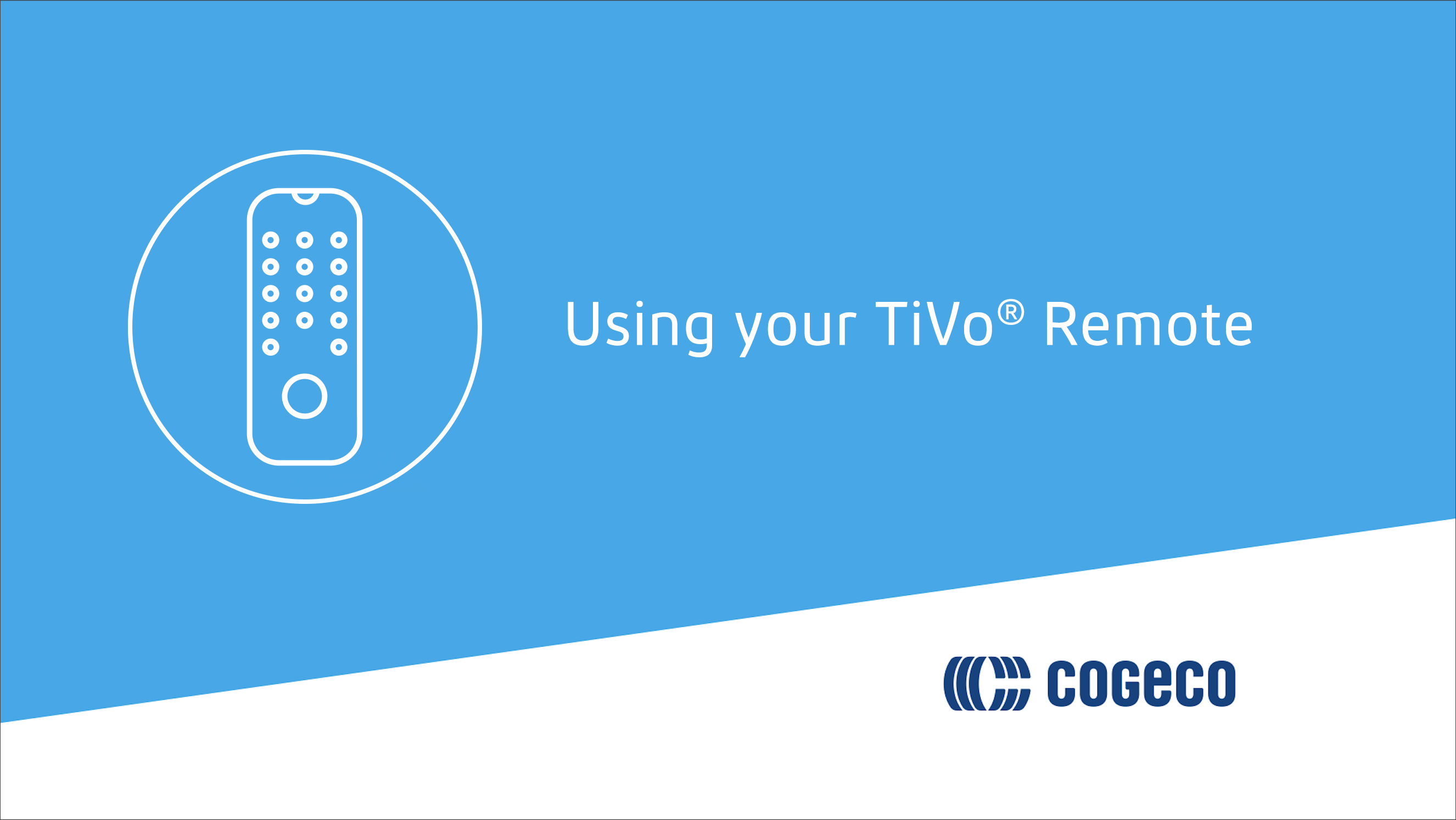 Using Your TiVo Remote