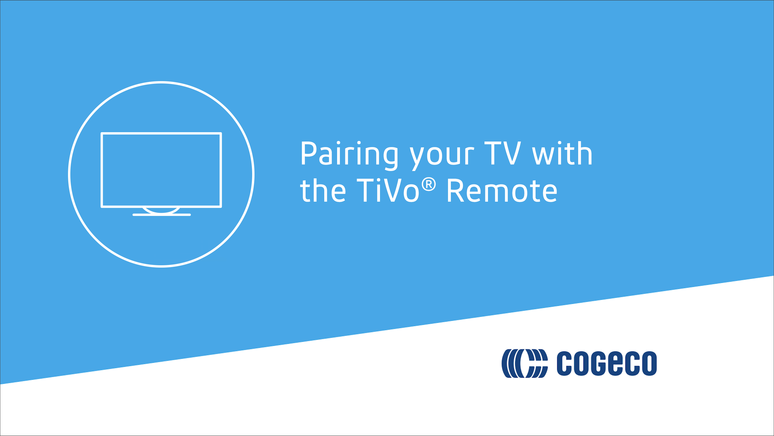 Pairing your TV with the TiVo remote