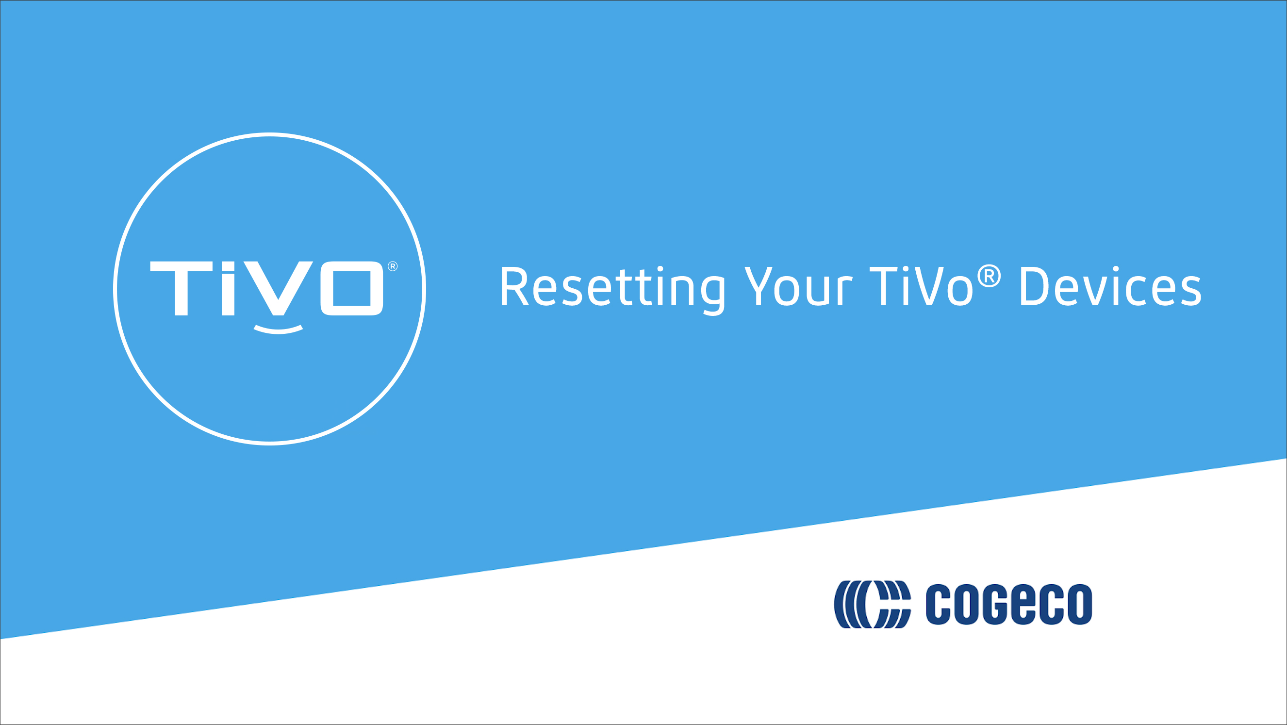 Resetting Your TiVo Devices