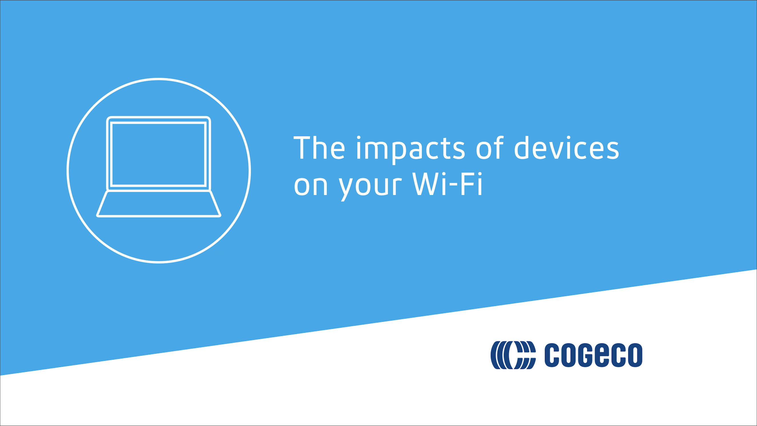 The impacts of devices on your WI-FI