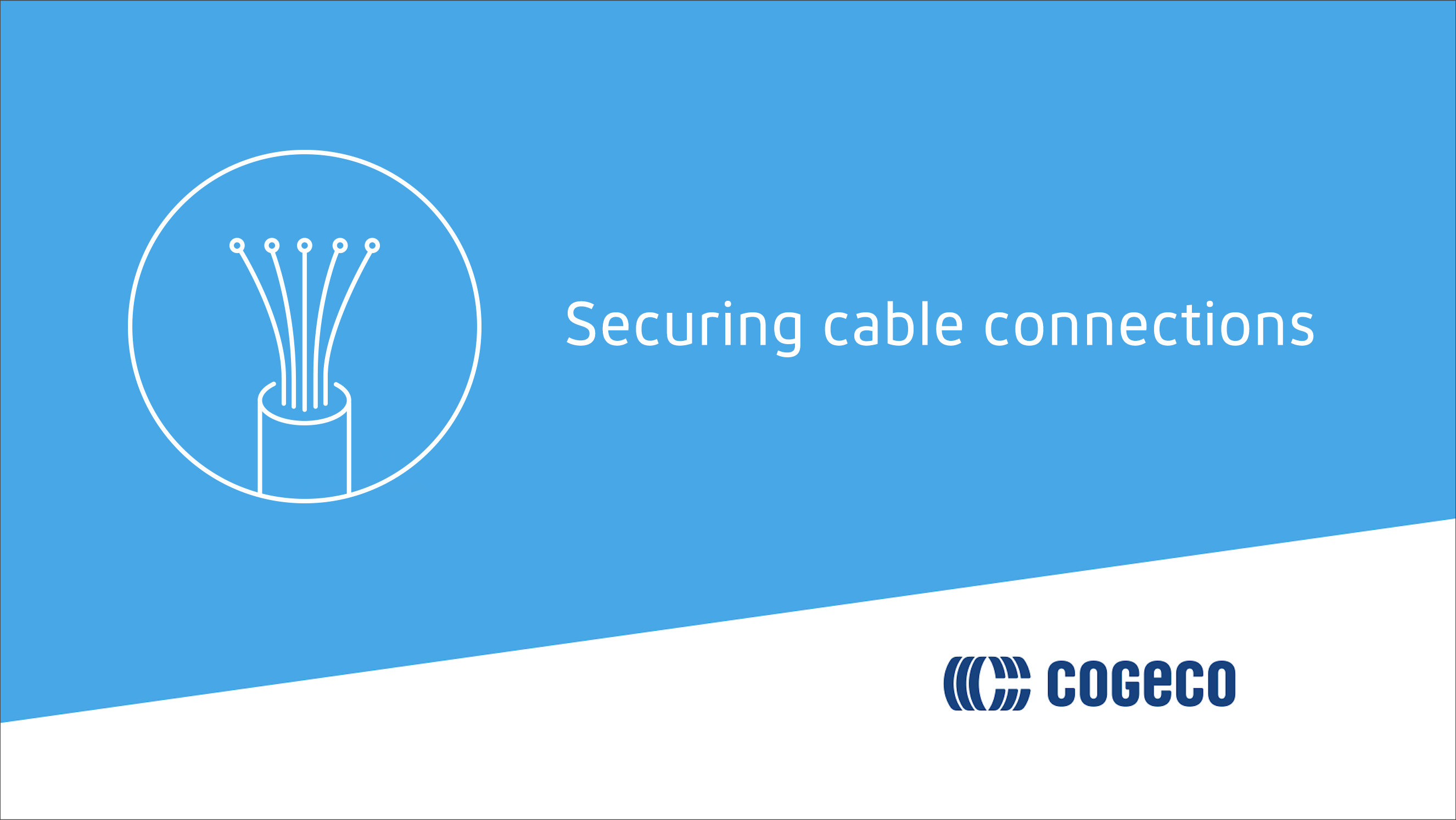 Securing cable connections