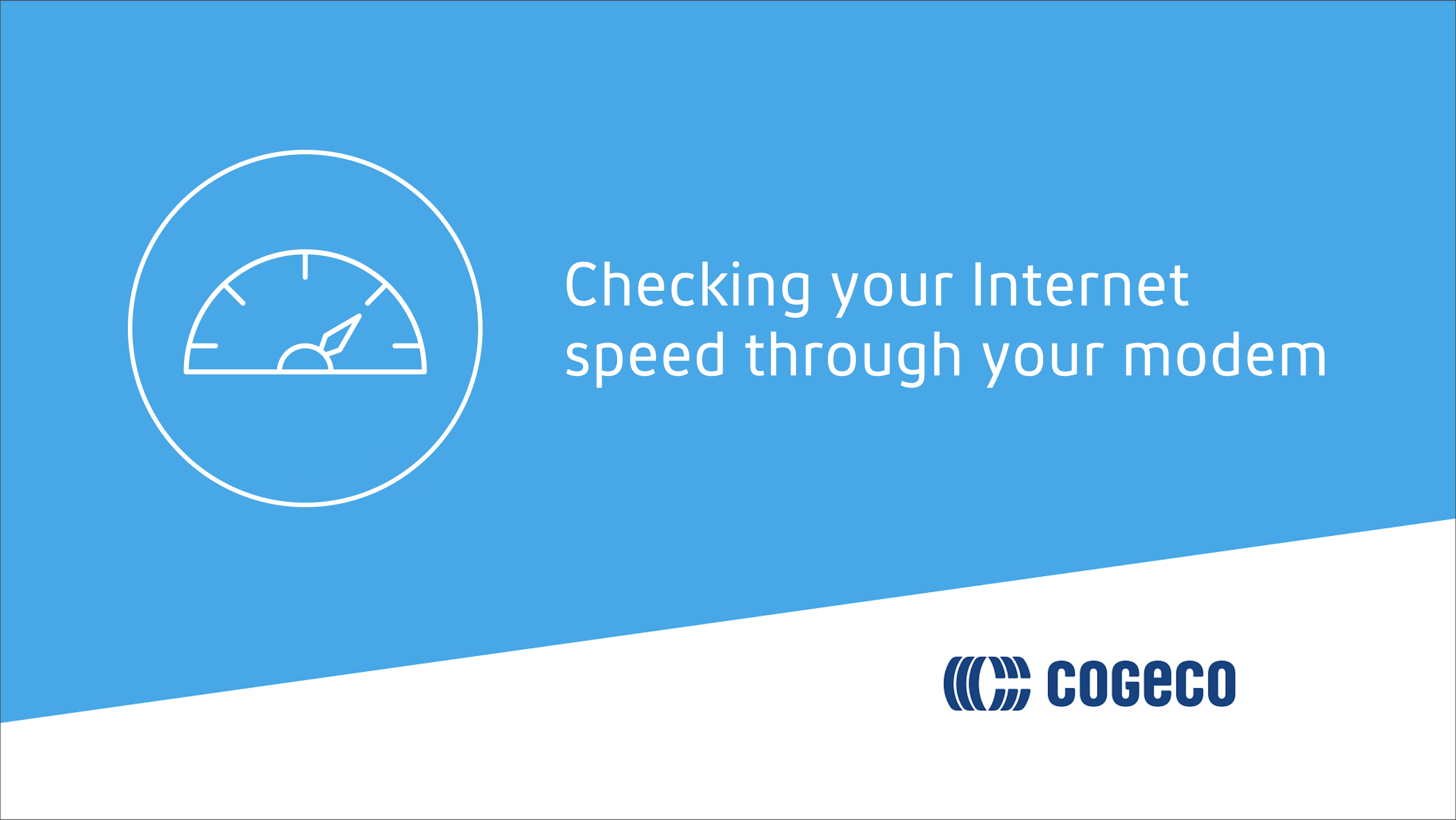 Checking your internet speed through your modem